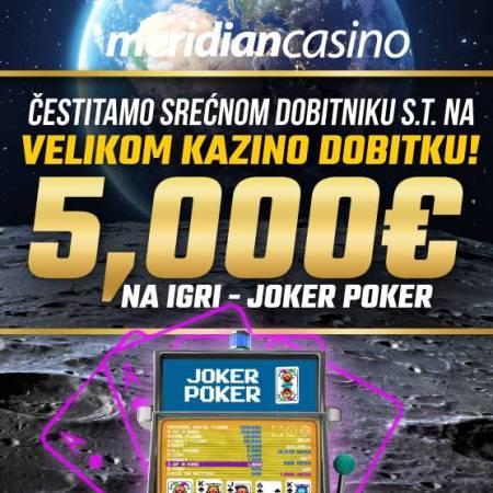 Kazino dobitak u Meridianu — Maksimalna isplata na Joker Pokeru 5 .000€