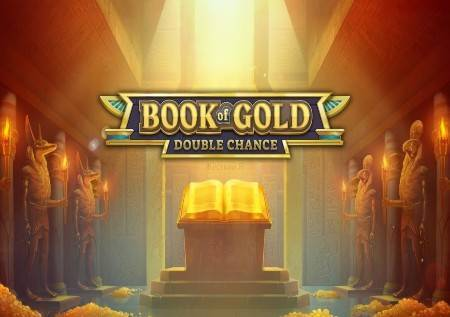 Book of Gold: Double Chance– udvostručite svoje dobitke!
