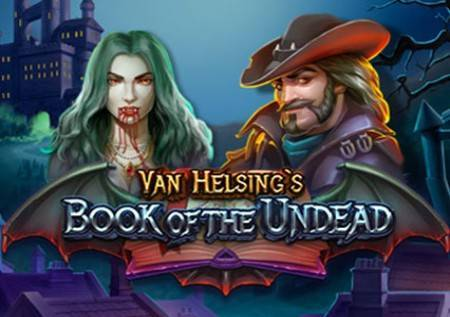 Van Helsings Book of the Undead – horor slot koji će vas oduševiti!