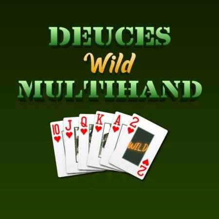 Video poker – Deuces Wild Multihand!