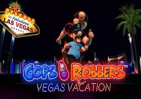 Cops N Robbers Vegas Vacation – spremite se za Las Vegas!