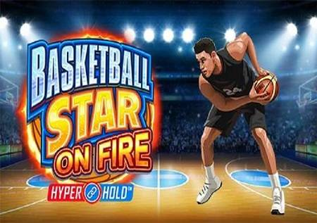 Basketball Star on Fire – pripremite svoje patike!