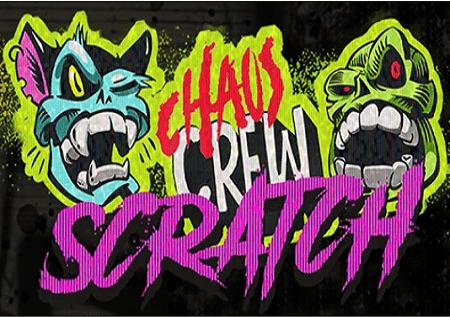 Chaos Crew Scratch – grebalica!