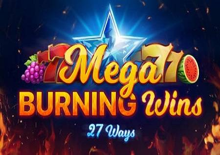 Mega Burning Wins 27 Ways – voćke donose zabave!