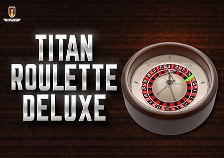 Titan Roulette Deluxe – impresivna rulet igra!