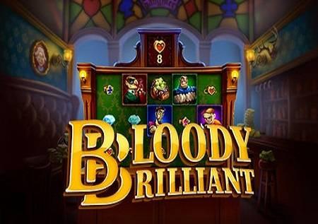 Bloody Brilliant – ekskluzvni bonusi!