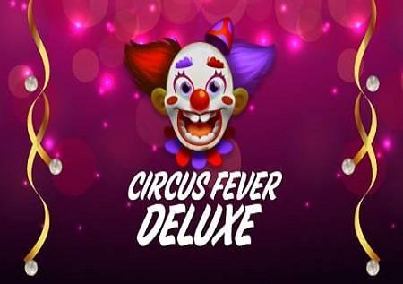 Circus Fevers Deluxe – nova kazino zabava!