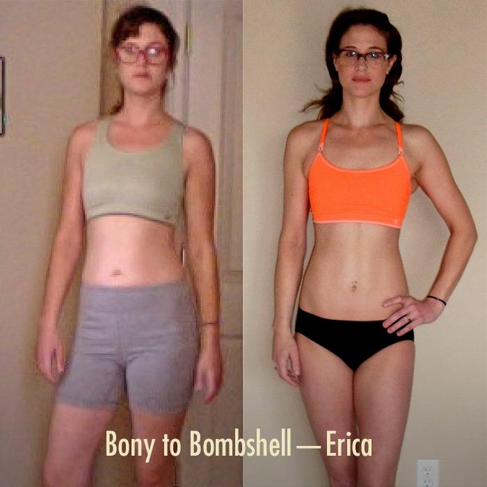 Erica's Bony to Bombshell Transformation
