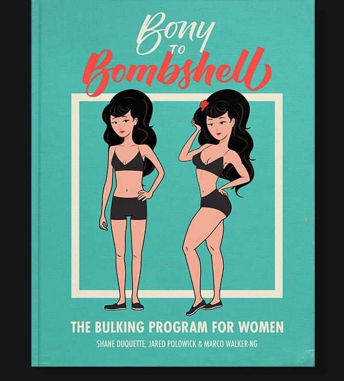 Bony to Bombshell: The eBook