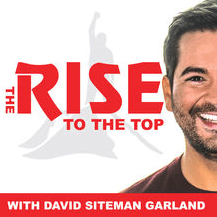 Rise to the top podcast