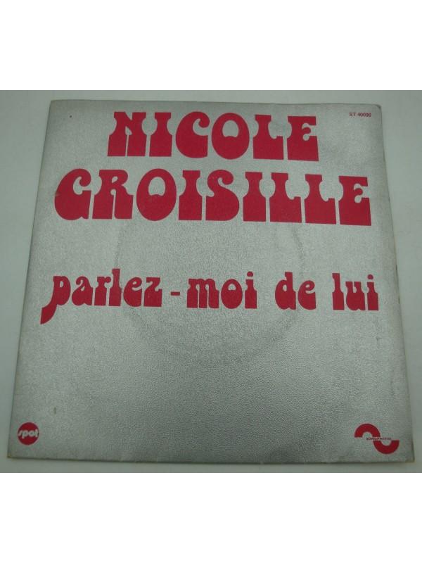 Parlez Moi De Lui : parlez, NICOLE, CROISILLE, Parlez-moi, Lui/photos, Nostalgie, Sonopresse, Boogietheque