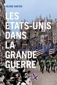 couverture du livre « Les États-Unis dans la Grande Guerre »