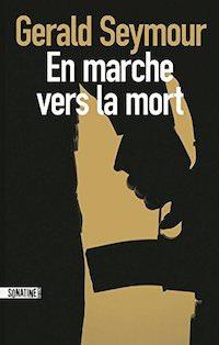 couverture du thriller « En marche vers la mort »