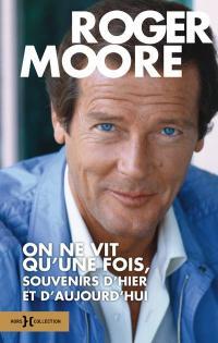 Couverture de Roger Moore - On ne vit qu'une fois