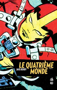couverture du comics Le Quatrième Monde tome 4 de Jack Kirby