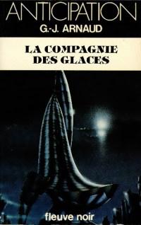 GJ Arnaud La compagnie des glaces Fleuve Noir Anticipation
