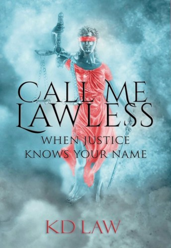 Call Me Lawless: When Justice Knows Your Name