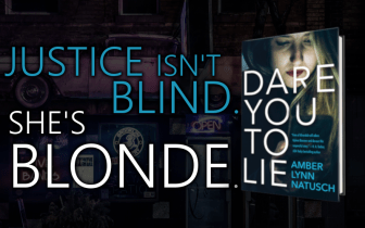 Promo Graphic 1 - Dare You To Lie by Amber Lynn Natusch