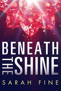 Book Cover: Beneath the Shine