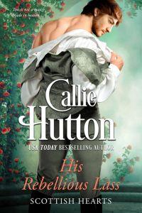 Book Cover: His Rebellious Lass