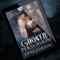 Promo Graphic - Ghostly Persuasion by Dena Garson - 1