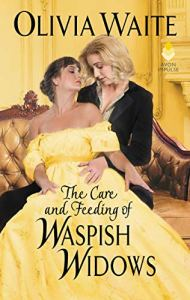 Book Cover: The Care and Feeding of Waspish Widows