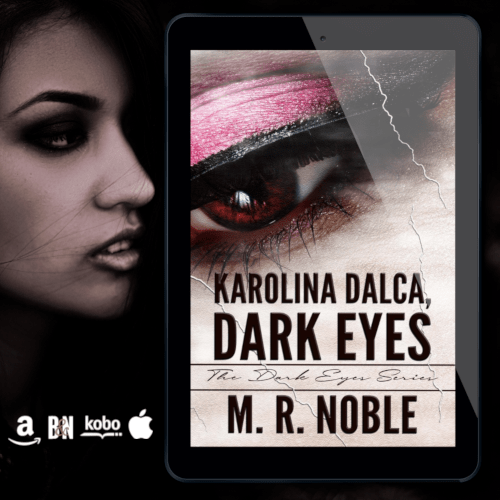 New Release! Check out this excerpt and giveaway from KAROLINA DALCA, DARK EYES by M.R. Noble!