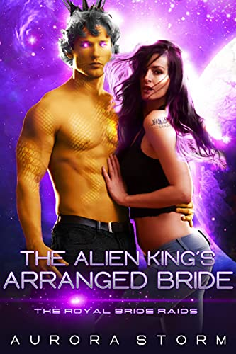 Book Cover: The Alien King's Arranged Bride