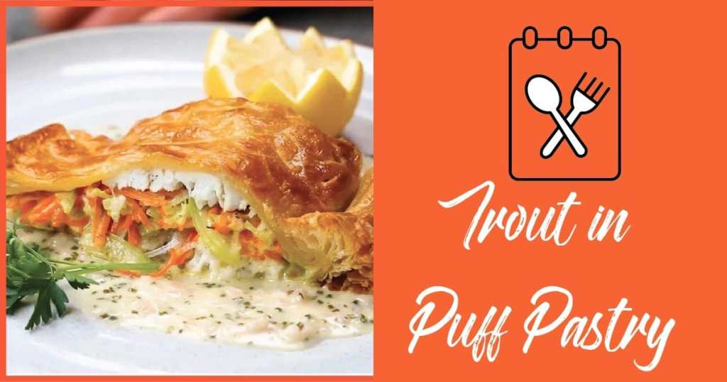 Trout in Puff Pastry