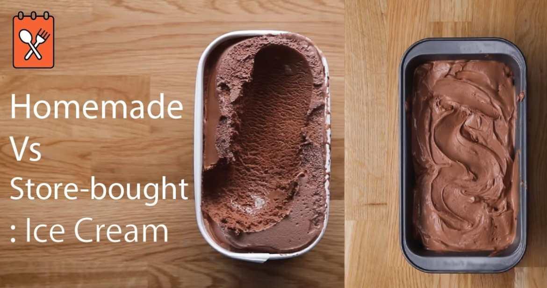 Homemade Vs. Store-bought: Ice Cream