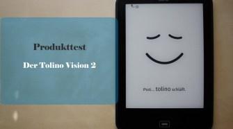 Produkttest - Der Tolino Vision 2