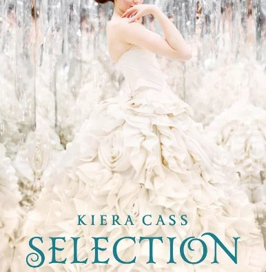 Selection - Die Erwähle (Kiera Cass)