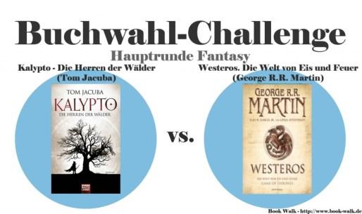 Kalypto - Die Herren der Wälder vs. Westeros. Die Welt von Eis und Feuer