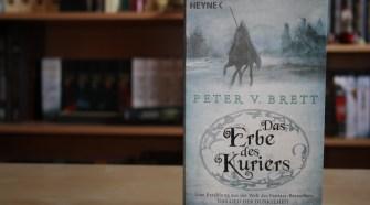 Das Erbe des Kuriers von Peter V. Brett
