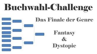 Das Finale der Buchwahl-Challenge für das 1. Halbjahr 2015 in den Genre Fantasy und Dystopie