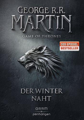George R.R. Martin – Das Lied von Eis und Feuer 1. Der Winter naht