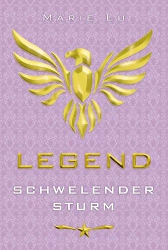 Legend - Schwelender Sturm: Band 2