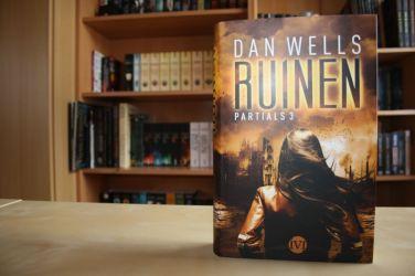Partials 3: Ruinen von Dan Wells