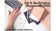 Die 8. BuchSaiten Blogparade 2016