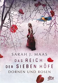 Das Reich der sieben Höfe von Sarah J. Maas