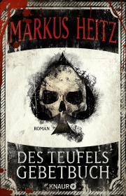 Des Teufels Gebetbuch von Markus Heitz. (c) Knaur Verlag