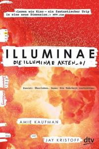 Illuminae. Die Illuminae-Akten_01 von Amie Kaufman und Jay Kristoff