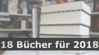 18 Bücher für 2018