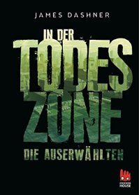 Die Auserwählten in der Todeszone. (c) chicken house Verlag