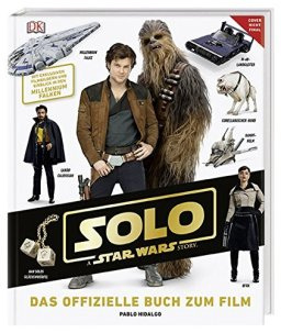 Solo: A Star Wars Story™ Das offizielle Buch zum Film