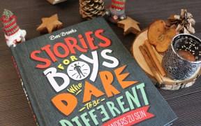 Stories for Boys Who Dare to be Different - Vom Mut, anders zu sein (Bd. 1) von Ben Brooks