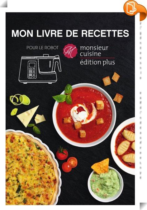 Livre De Recette Monsieur Cuisine : livre, recette, monsieur, cuisine, Livre, Recettes, Robot, Monsieur, Cuisine, Hoyer, Handel, Book2look