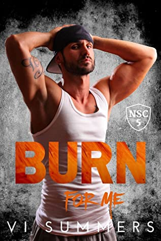 REVIEW ➞ Burn for Me by Vi Summers