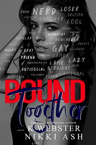 REVIEW ➞ Bound Together by K. Webster and Nikki Ash