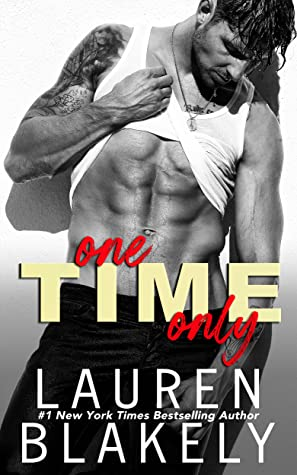 REVIEW ➞ One Time Only by Lauren Blakely